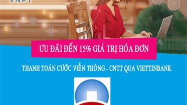 Hoàn tiền khi thanh toán cước Viễn thông CNTT của VNPT qua VietinBank