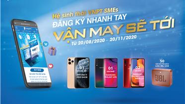 VNPT SMEs ĐĂNG KÝ NHANH TAY - MẬN MAY SẼ TỚI (TỪ 20/08/2020 TỚI 20/11/2020)